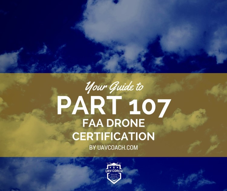 Part 107 FAA Drone Certification Training