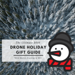 2016 drone holiday gift guide