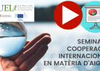 Presentations and videos seminar: International cooperation regarding water (2019-2020 Edition)