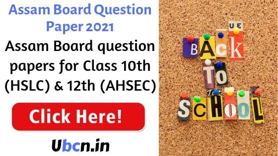 Assam Board Question Paper 2021