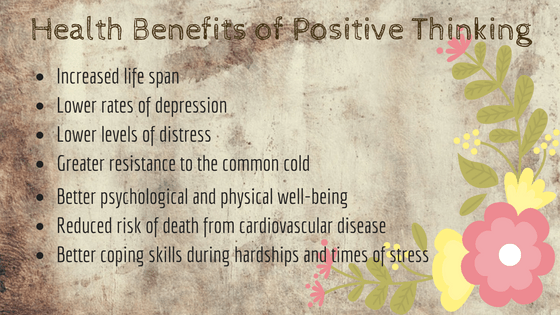 Positive thinking can affect your health in a positive way