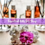 5 Easy Ways to help you get a Good Night's Sleep with Oils