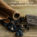 3 Simple Ways to Better Smelling Realtor Open Houses