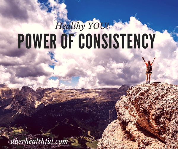 Get healthy with power of consistency