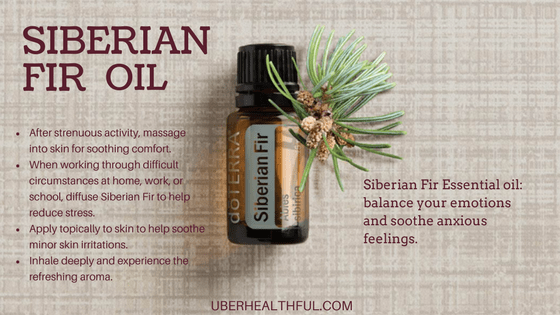Diffuse Siberian Fir to help reduce anxious feeling.