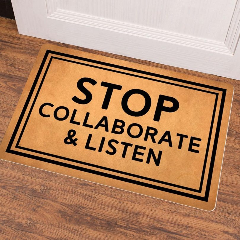 Stop Collaborate & Listen Doormat
