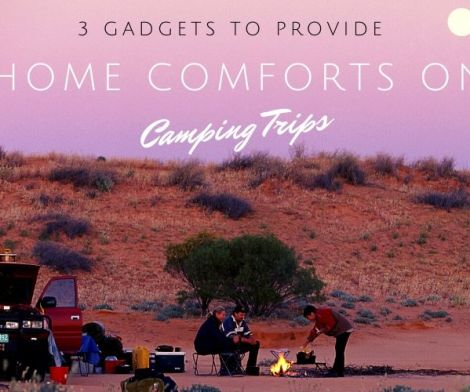 3 Gadgets for Camping