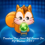 Download Free Latest UC Browser For PC Windows 7/8/8.1/10
