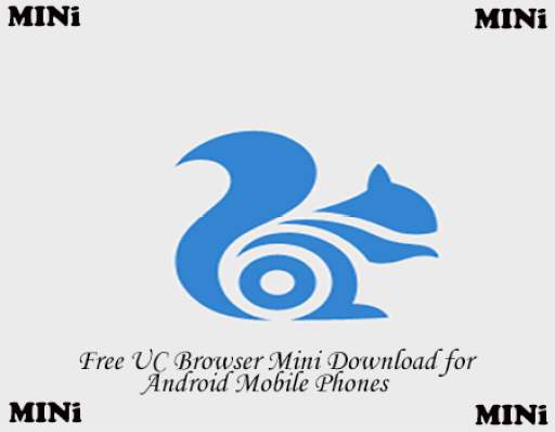 UC Browser Mini Download for Android APK - Download UC Browser