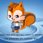 Download Free UC Browser For Windows, PC, Laptop, Mac