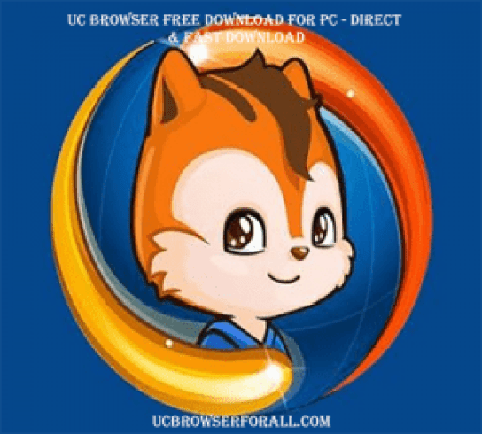 UC Browser Free Download for PC - Free UC Browser Download
