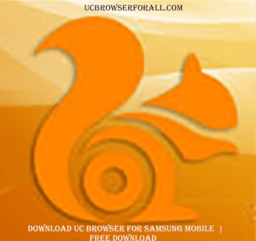 Download UC Browser for Samsung mobile -Free UC Browser Download