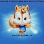 UC Browser free 8 for android download | UC Browser Download