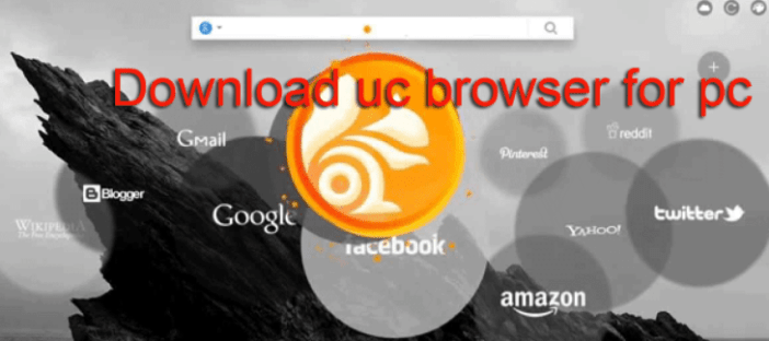Free UC Browser Download for PC - Download UC Browser Free