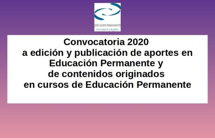 Convocatoria 2020 a edición y publicación de aportes en Educación Permanente y de contenidos originados en cursos de Educación Permanente