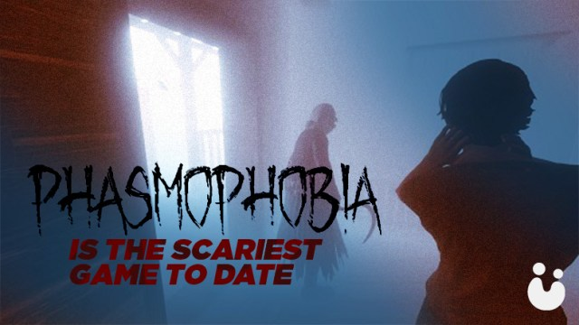 phasmophobia-scariest-game-to-date-header