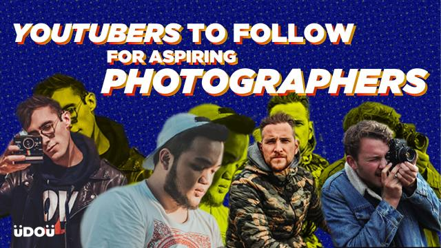 Youtubers to follow for aspiring photographers