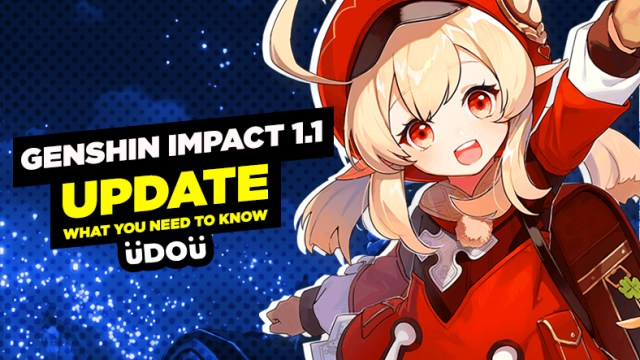 Genshin Impact 1.1 Update What you have to know