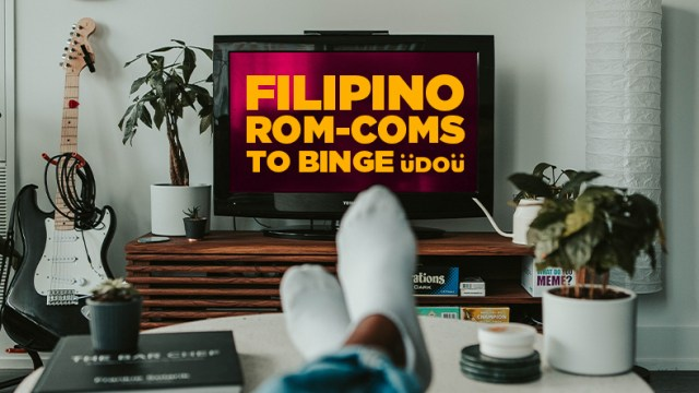 Filipino romantic comedy movies you can binge-watch right now
