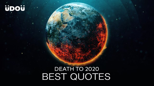 The Best 'Death to 2020' Quotes