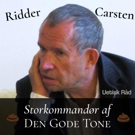 Ridder Carsten. Storkommandør af Den Gode Tone