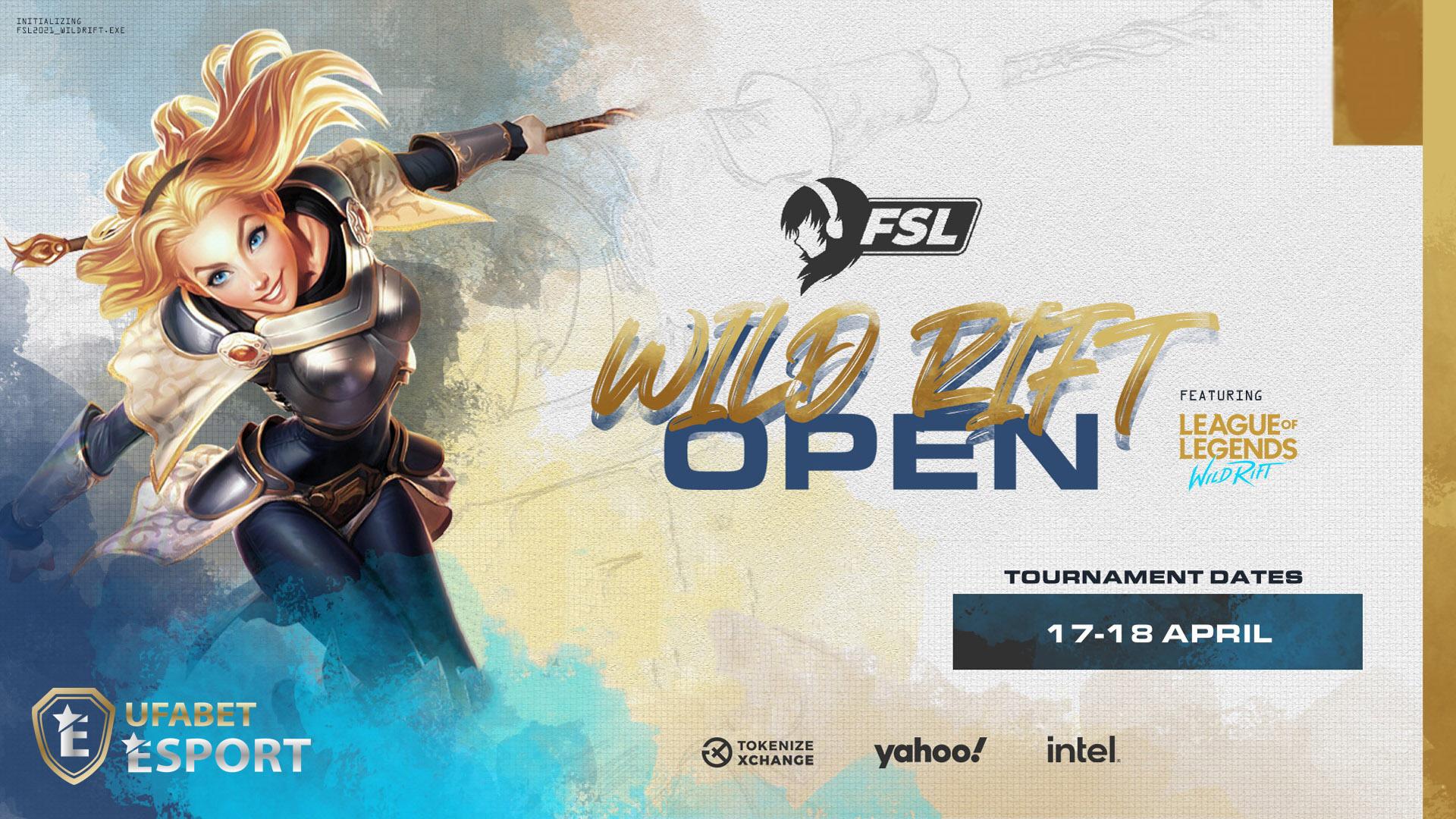 FSL Wild Rift Open