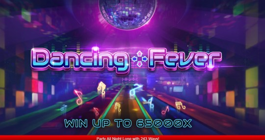danceing fever เกมสล็อตออนไลน์