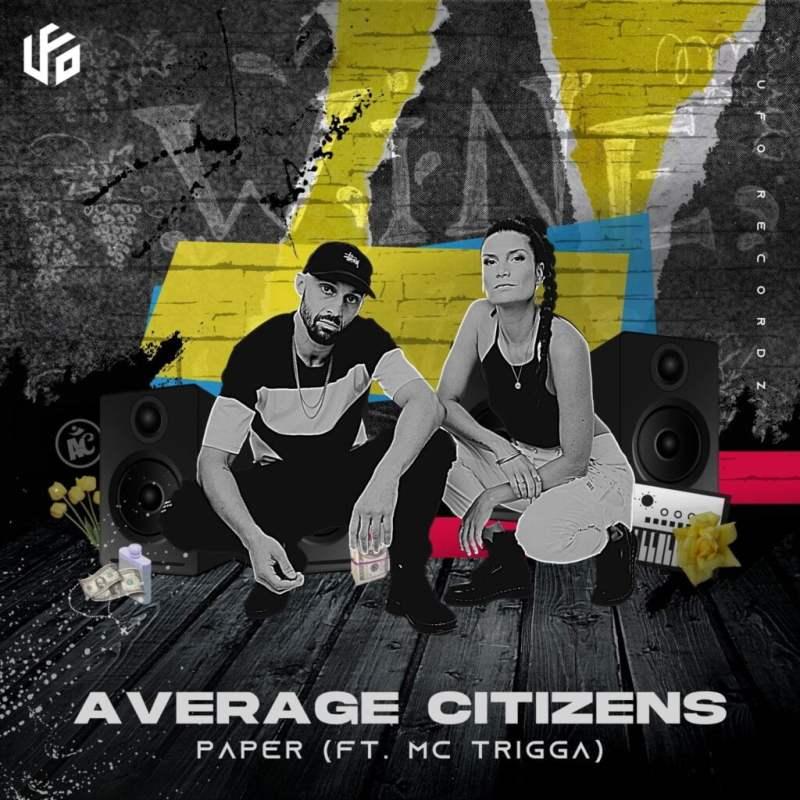 Average Citizens - Paper (Feat. MC Trigga)
