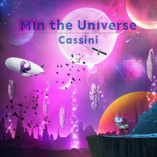 Min the Universe Creates House Odyssey with Cassini