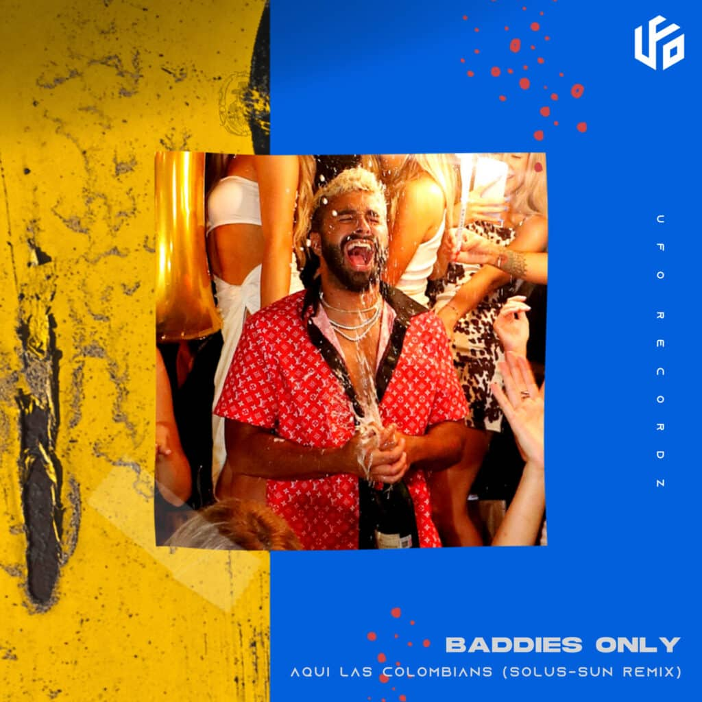 BADDIES ONLY - Aqui Las Colombianas (The Remixes)