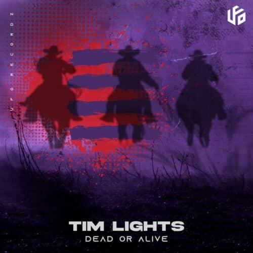 Tim Lights - Dead or Alive - UFO Recordz
