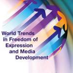 UNESCO report – World trends in freedom of expression