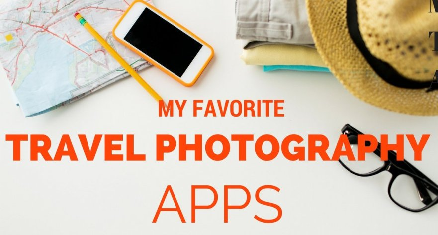 favorite travel photography apps