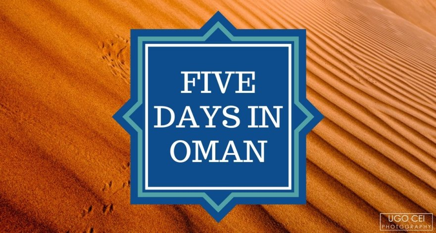 Five Days in Oman