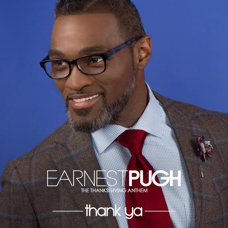 "Earnest Pugh To Release ""Thank Ya"" to Radio, Digital Single Coming Soon"