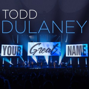 Grammy & Dove Award Nominee, Todd Dulaney, New Single Debuts at #1 on Gospel Radio