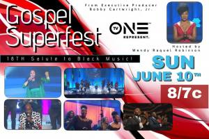Gospel SuperFest Black Music Month Special, Hosted By Wendy Raquel Robinson, Features Erica Campbell Ricky Dillard & New G, Brian Courtney Wilson & More!