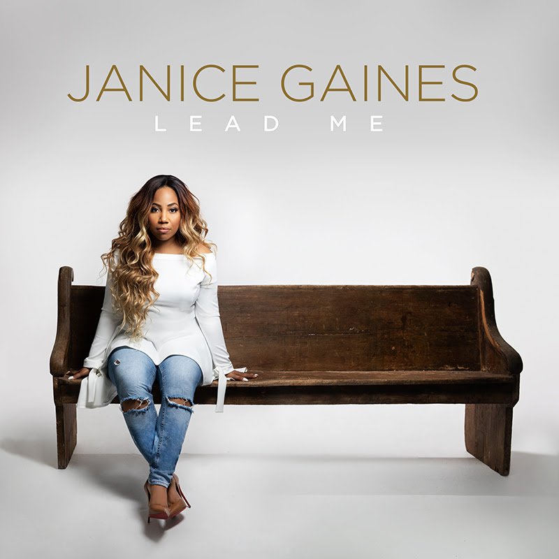 Janice Gaines Releases New Album– LEAD ME