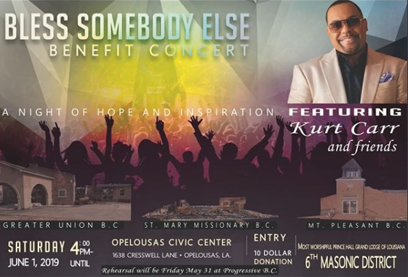 "Kurt Carr, headlining ""Bless Somebody Else"" benefit concert for the historic Louisiana churches"