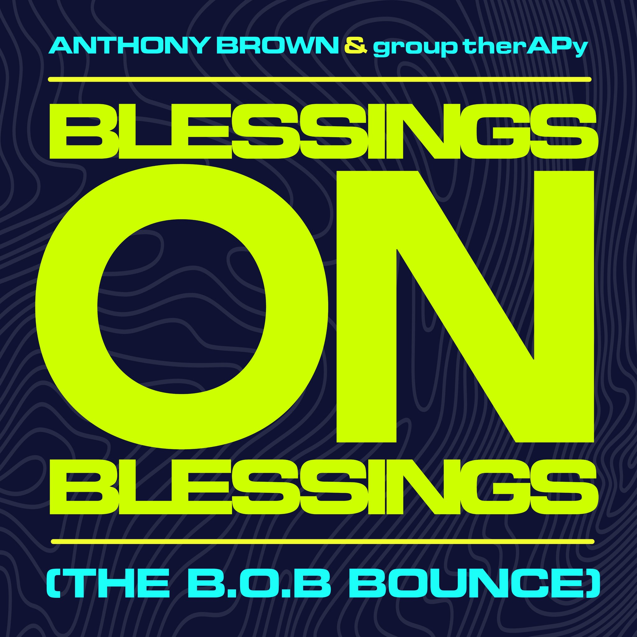 Grammy Nominated Anthony Brown & group therAPy Drops The B.O.B. Bounce Remix WATCH IT NOW!