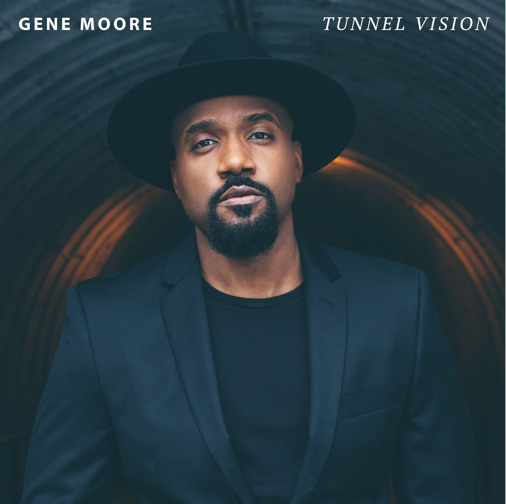Gene Moore Releases New Album Tunnel Vision Today