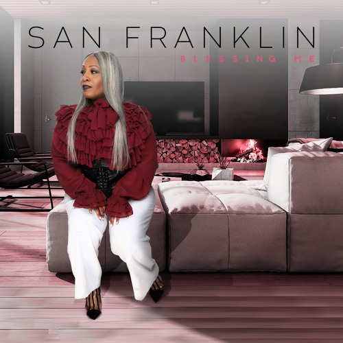 "Powerhouse Singer San Franklin Releases Hot New Single ""Blessing Me"" Featuring Chrystal Rucker"