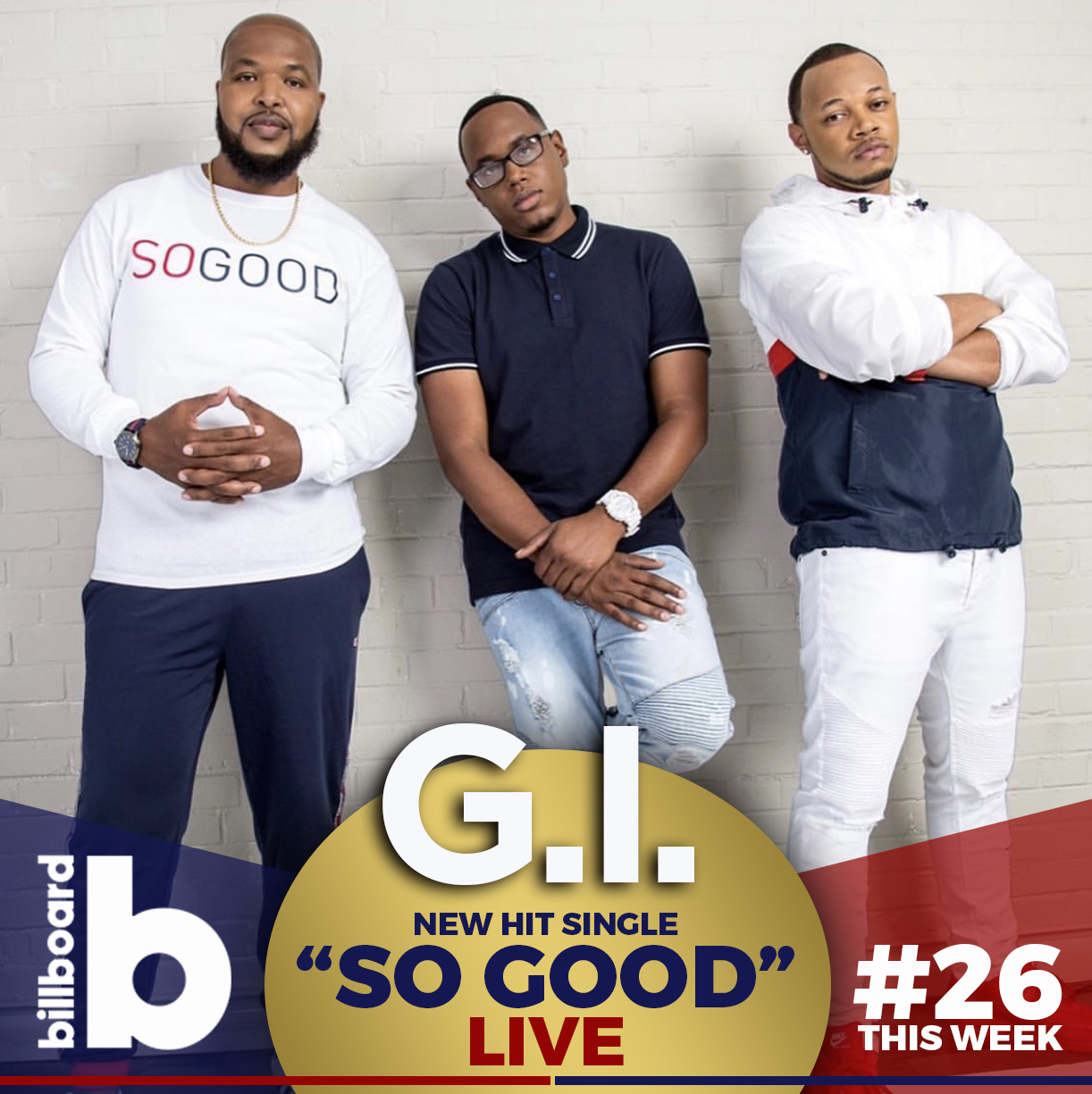 "G.I. Hits Top 30 on Billboard with Powerful New Anthem ""So Good Live"""