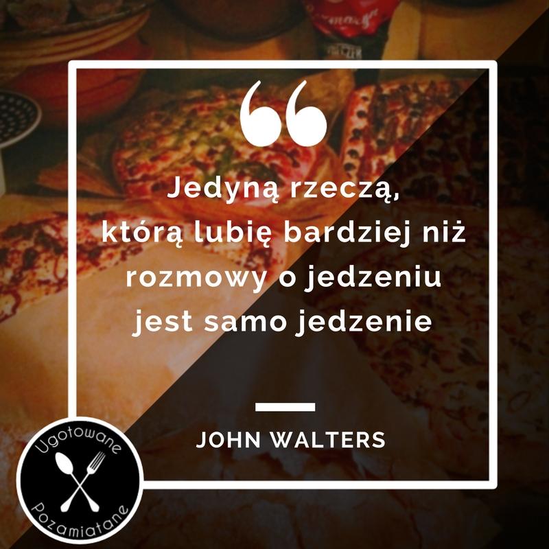 John Walters cytat