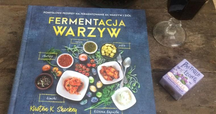 """""""Fermentacja warzyw""""  – recenzja"""