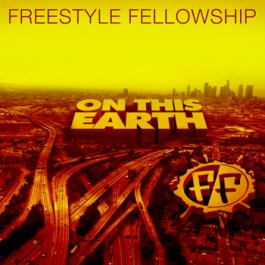 """Freestyle Fellowship - """"Why?"""" / """"On This Earth"""""""