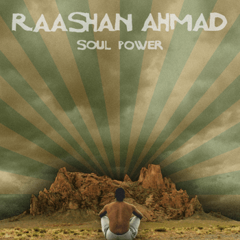 Raashan Ahmad (Crown City Rockers) - Soul Power