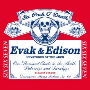 Evak & Edison - Six Pack O' Death