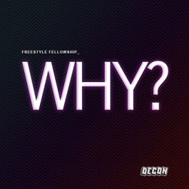"Freestyle Fellowship - ""Why?"" / ""On This Earth"""