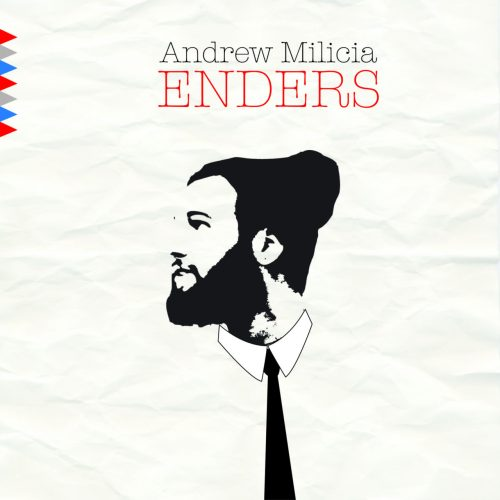 Andrew Milicia - Enders